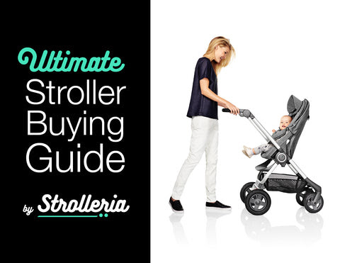 Stroller Buying Guide | How to Choose a Stroller | Strolleria