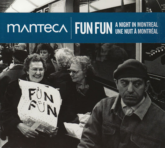 Fun Fun - A Night in Montreal - 2008 - Manteca