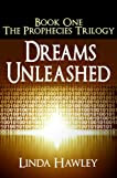 Dreams Unleashed (The Prophecies)