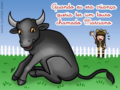 Recordar é Viver. Quando eu era criança queria ter um touro chamado Marciano. Ilustração by ila fox