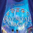 Carnival Magic by Amy Ephron | Book Review