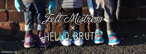 FeltMistressxHelloBrute-01