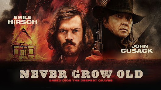 NEVER GROW OLD - Film Western starring John Cusack, Emile Hirsch and Deborah Francois directed by Ivan Kavanagh