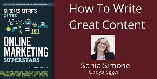 Sonia Simone: How To Write Great Content | Mitch Meyerson