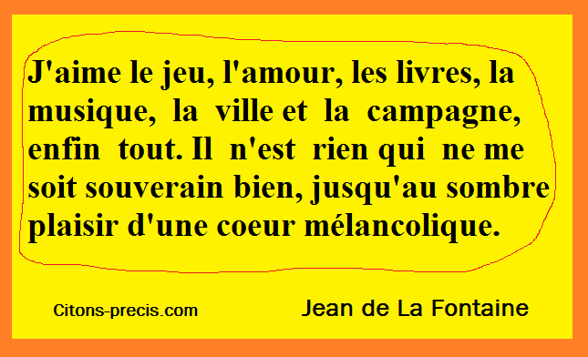 25 Aphorismes Du Génie Français De La Fable Jean De La Fontaine Et