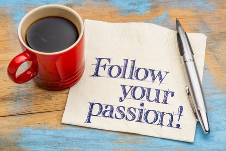 How to Turn Your Passion into a Career