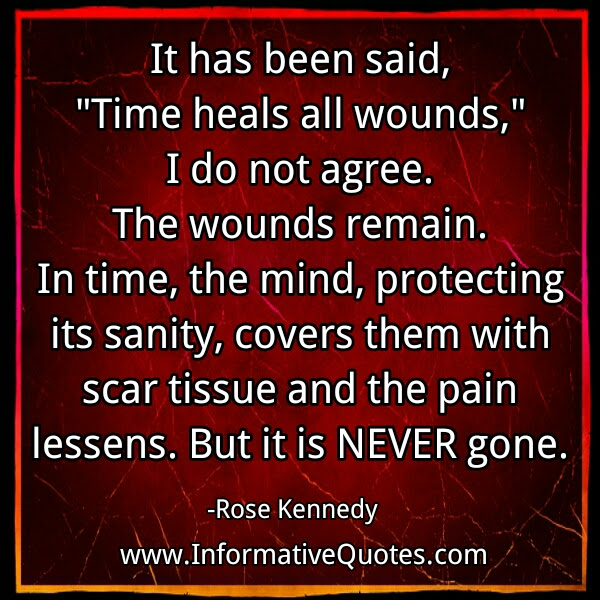 Time Heals All Wounds Informative Quotes