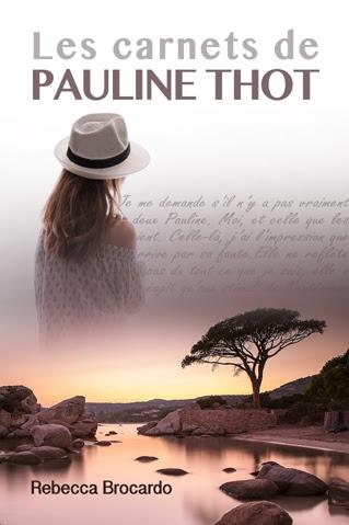 Couverture Les carnets de Pauline Thot