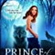 Prince of Wolves (Grey Wolves Series,Book Number 1) By Quinn Loftis