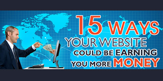 15 Ways Your Website Could Be Earning You More Money INFOGRAPHIC