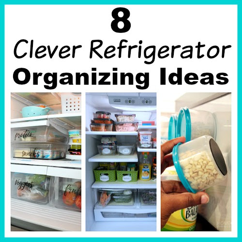 8 Clever Refrigerator Organizing Ideas- Hacks to Gain Space in Your Fridge!