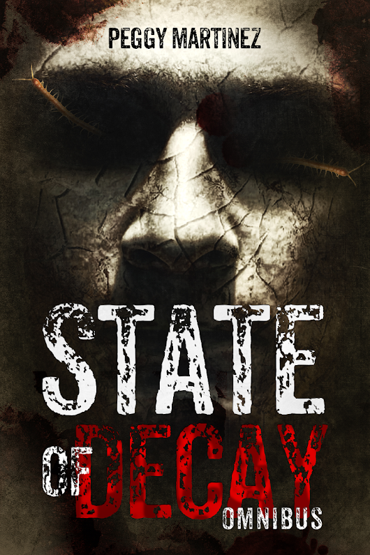 "Summer of Zombie Blog Tour: ""State of Decay"" by Author Peggy Martinez"
