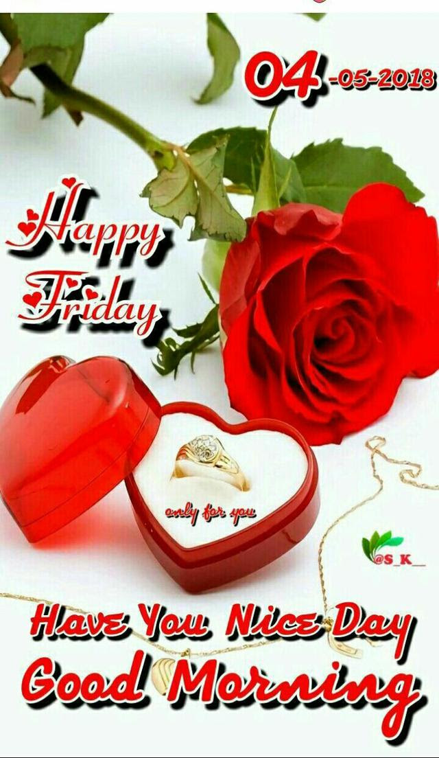 Top 100 Good Morning Happy Friday Love Images Hd Greetings Images