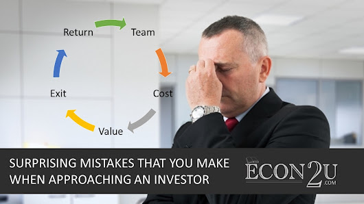Surprising mistakes that you make when approaching an investor