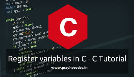 Explaining Register variables in C with examples | PsychoCodes
