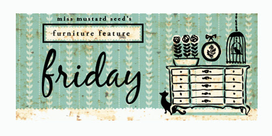 http://missmustardseed.com/2014/06/furniture-feature-friday-favorites-link-party-25/