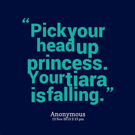Keep Your Head Up Princess Quotes Tumblr