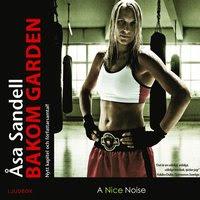 Bakom garden : ett boxarliv i tio ronder (ljudbok)