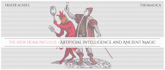 The New Homunculus - Artificial Intelligence and Ancient Magic