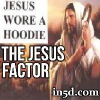 The Jesus Factor | in5d.com