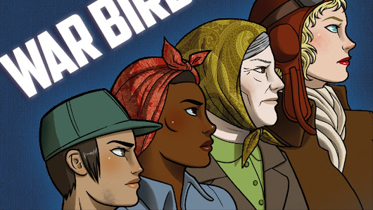 The 'War Birds' Tabletop Anthology Shows the Grit and Grace of Women Under Pressure - Waypoint