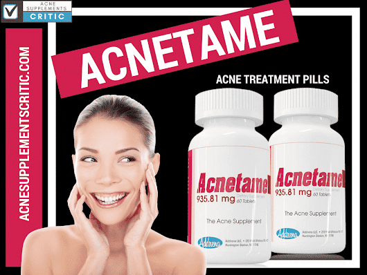 Best Acnetame Review 2017 | Side Effects and Ingredients | Acne Supplements Critic