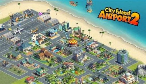 Screenshots of the City island: Airport 2 for Android tablet, phone.