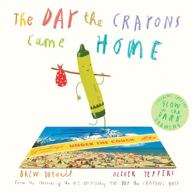 The Day The Crayons Came Home Book by Drew Daywalt | Hardcover |