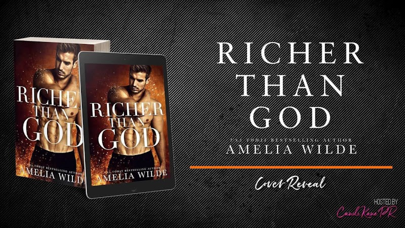 Cover Reveal: Richer Than God by Amelia Wilde
