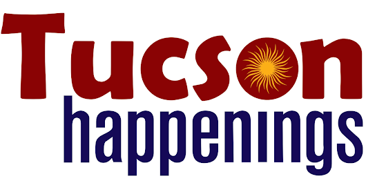 Tucson Happenings Magazine - Tucson Arizona's Arts, Entertainment and Events guide for Southern Arizona