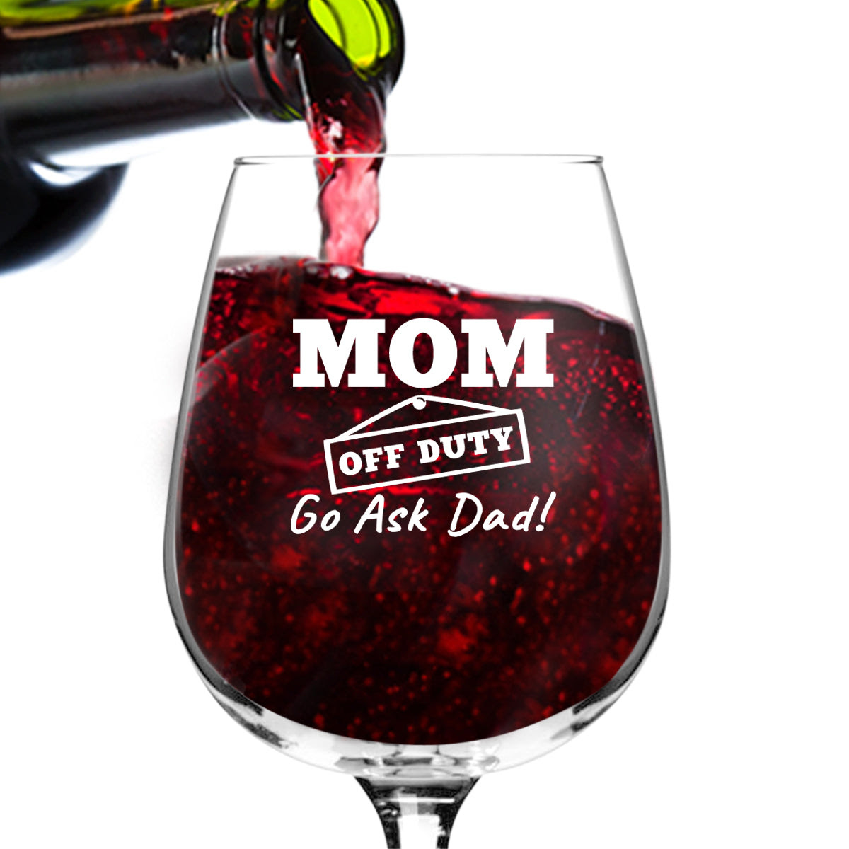 Mom Off Duty Funny Wine Glass 1275 Oz Made In Usa Du Vino