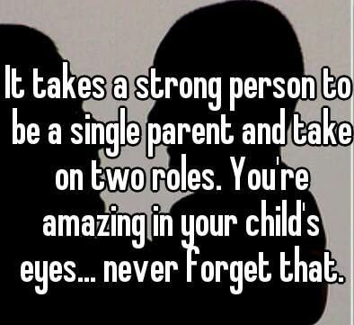 Single Dad Quotes And Sayings Meme Image 04 Quotesbae