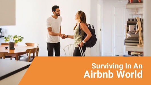 Surviving In An Airbnb World