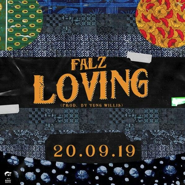 LYRICS : Falz – Loving