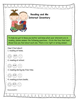 http://www.teacherspayteachers.com/Product/Reading-and-Me-Interest-Inventory-763237