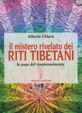 Il Mistero Rivelato dei Riti Tibetani - Libro
