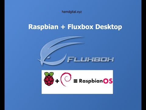 Tutoriel Raspberry Pi | Raspbian avec Fluxbox Desktop | Ultra Lighweight | HD Français