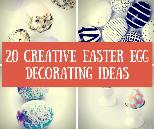 20 Creative Easter Egg Decorating Ideas - Homelovr