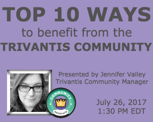 Top 10 Ways to Benefit From the Trivantis Community