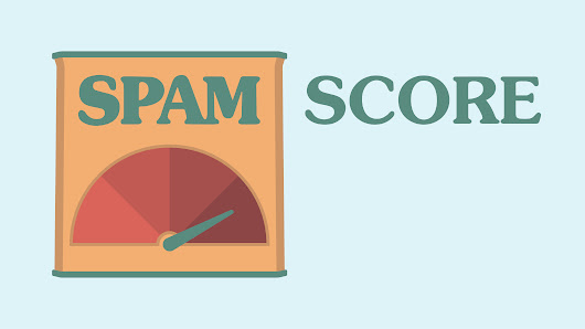 A Guide to Managing Your Website's Spam Score