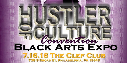 Hustler Of Culture Convention Black Arts Expo