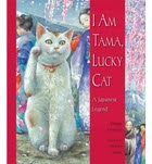 I Am Tama, Lucky Cat: A Japanese Legend by…