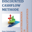 Kennismaken met de Discounted Cashflow methode?
