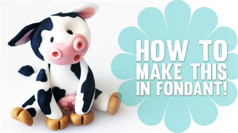 Fondant Cake Toppers #19: How to make a cute little Cow