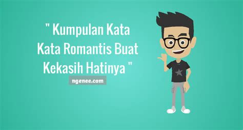 kumpulan kata kata romantis buat kekasih hatinya ngeneecom