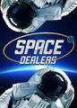 Space Dealers - Season 1