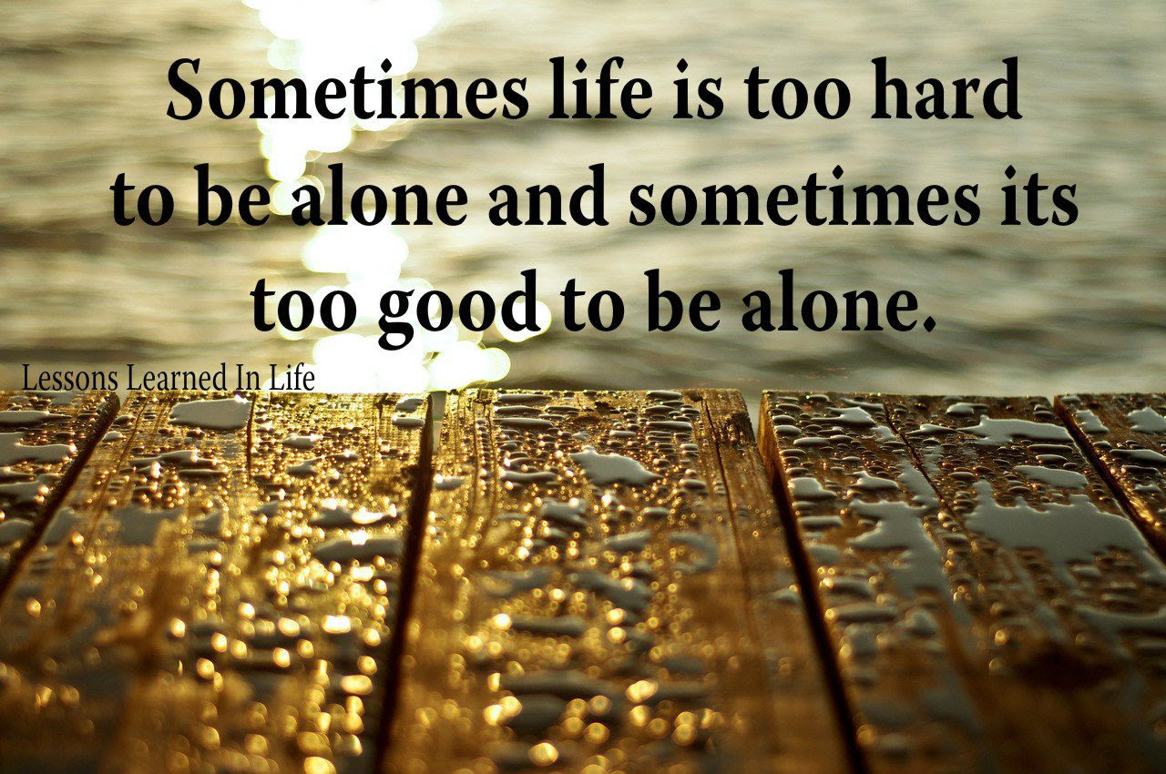 Quotes About Alone 550 Quotes