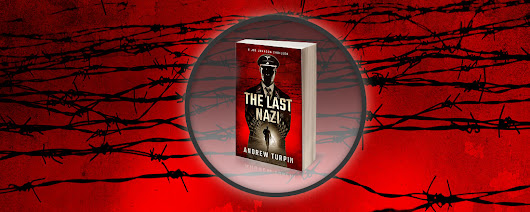 THE LAST NAZI - now on sale - Andrew Turpin Thriller Author