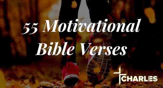 55 Motivational Bible Verses for Faith, Fitness, and Godly Living | Charles Specht