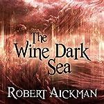 The Wine Dark Sea   Robert Aickman